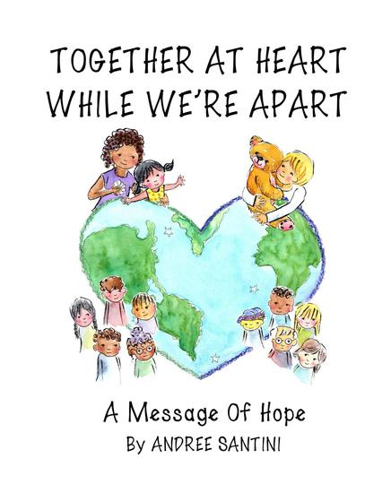 Together at Heart While We're Apart: A Message of Hope - cover