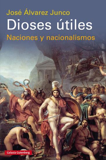 Dioses útiles - Naciones y nacionalismos - cover