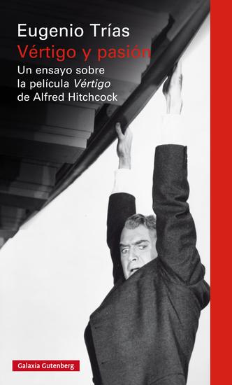 Vértigo y pasión - Un ensayo sobre la película Vértigo de Alfred Hitchcock - cover
