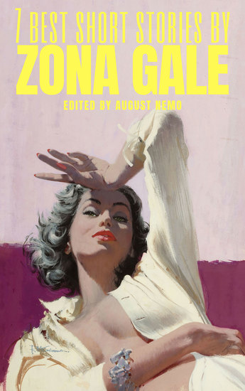 7 best short stories by Zona Gale - cover