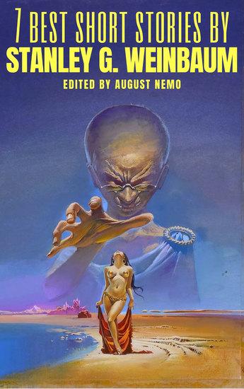 7 best short stories by Stanley G Weinbaum - cover