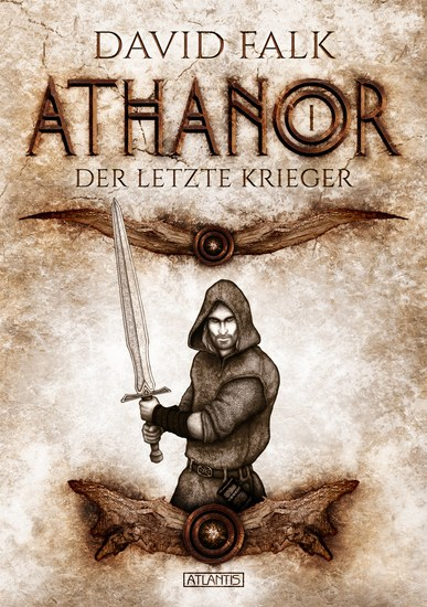 Athanor 1: Der letzte Krieger - cover