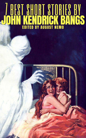 7 best short stories by John Kendrick Bangs - cover