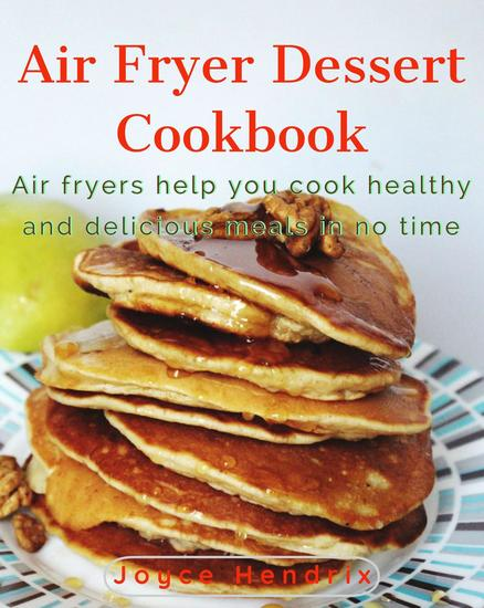 Air Fryer Dessert Cookbook - cover