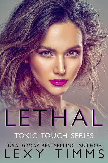 Lethal - Toxic Touch Series #2 - cover