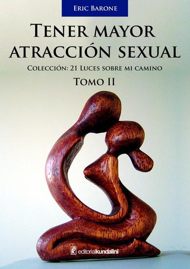 Tener mayor atracción sexual - Tomo 2 - cover