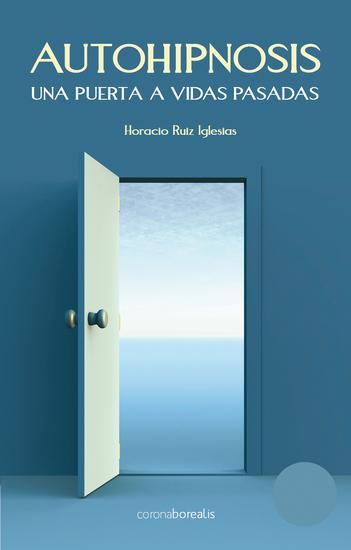 Autohipnosis - Una puerta a vidas pasadas - cover