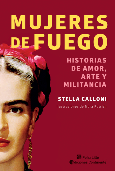 Mujeres de fuego - Historias de amor arte y militancia - cover