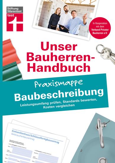 Bauherren Praxismappe - Baubeschreibung - Leistungsumfang prüfen Standards bewerten Kosten vergleichen - cover