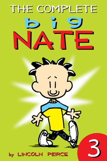 The Complete Big Nate: #3 - cover