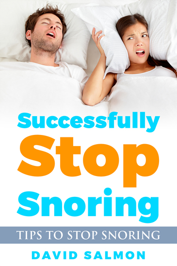 Successfully Stop Snoring - Tips to stop snoring - cover