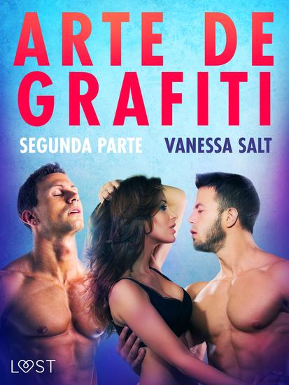 Arte de grafiti - Segunda parte - cover