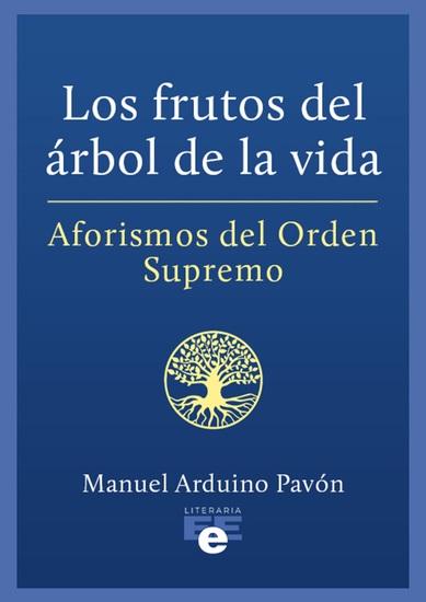 Los frutos del árbol de la vida - Aforismos del Orden Supremo - cover
