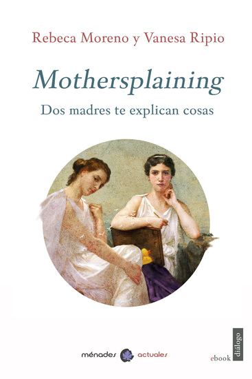 Mothersplaining - Dos madres te explican cosas - cover