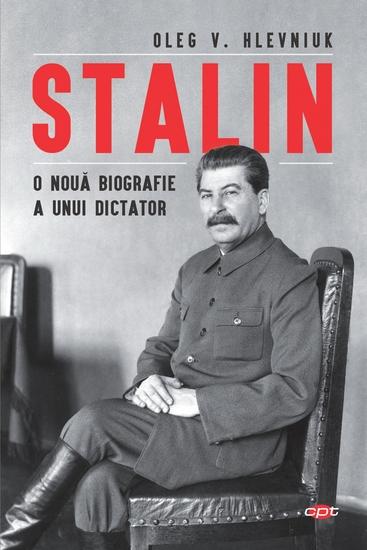 Stalin - O Nouă Biografie a Unui Dictator - cover