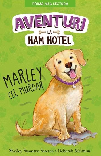 Aventuri la Ham Hotel - Marley Cel Murdar - cover