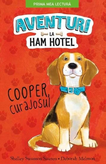 Aventuri la Ham Hotel - Cooper Curajosul - cover