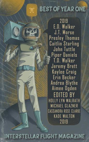 Interstellar Flight Magazine Best of Year One - Interstellar Flight Magazine Anthology #1 - cover