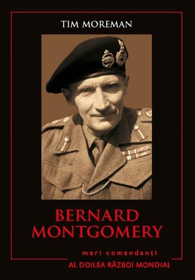 Mari Comandanți - 02 - Bernard Montgomery - cover