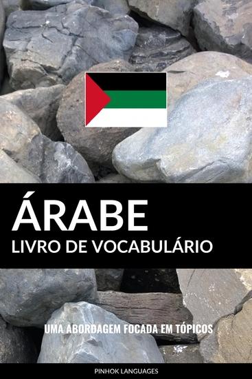 Livro de Vocabulário Árabe - Uma Abordagem Focada Em Tópicos - cover