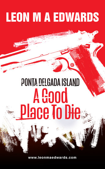 Ponta Delgada Island - A Good Place To Die - cover