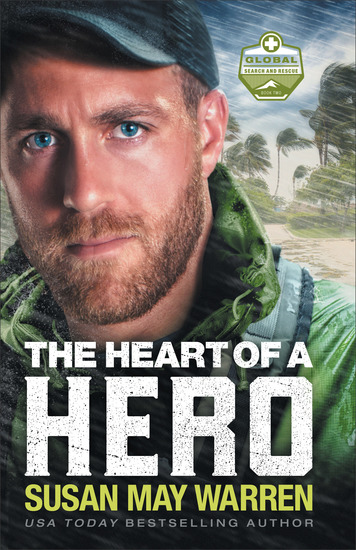The Heart of a Hero (Global Search and Rescue Book #2) - cover