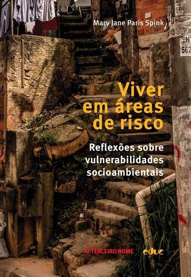Viver em áreas de risco - Reflexões sobre vulnerabilidades socioambientais - cover