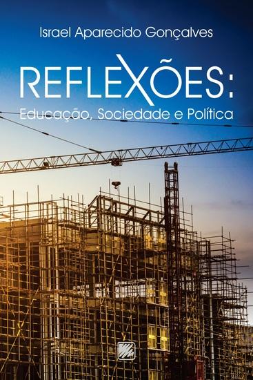 Reflexões: Educação Sociedade e Política - cover