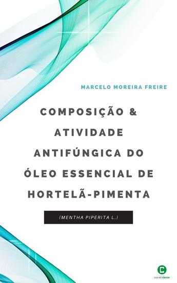 Composição e atividade antifúngica do óleo essencial de hortelã-pimenta (Mentha piperita L) - cover