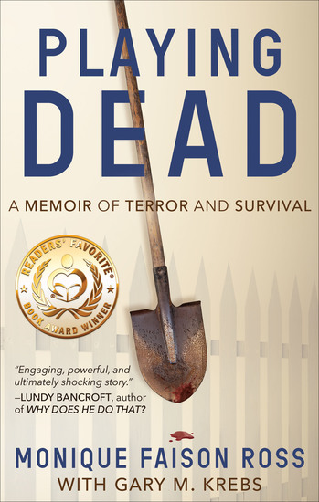 Playing Dead - A Memoir of Terror and Survival - cover