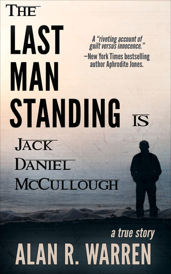 The Last Man Standing - Is Jack Daniel McCullough - cover