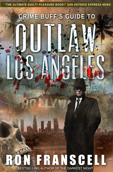 Crime Buff's Guide to Outlaw Los Angeles - cover