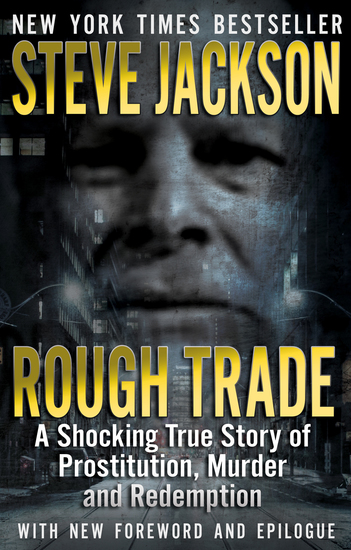 Rough Trade - A Shocking True Story of Prostitution Murder and Redemption - cover