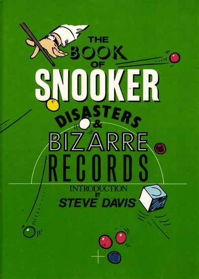 The Book of Snooker Disasters & Bizarre Records - cover