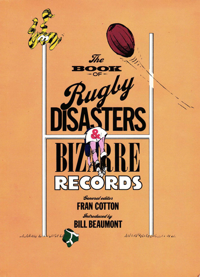 The Book of Rugby Disasters & Bizarre Records - cover