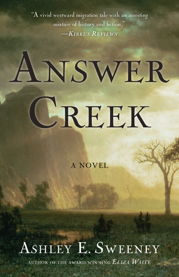 Answer Creek - A Novel - cover