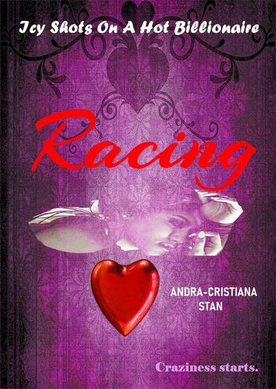 Racing - Icy Shots on a Hot Billionaire #1 - cover