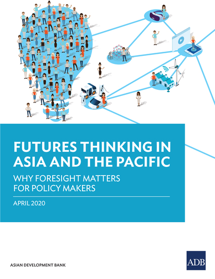 Futures Thinking in Asia and the Pacific - Why Foresight Matters for Policy Makers - cover
