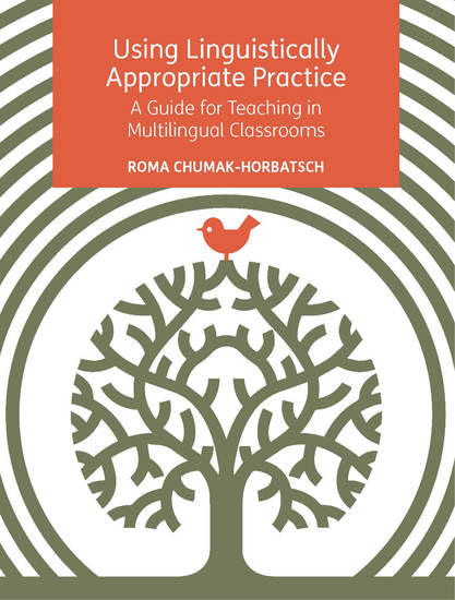 Using Linguistically Appropriate Practice - A Guide for Teaching in Multilingual Classrooms - cover