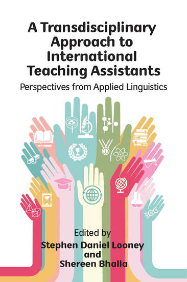 A Transdisciplinary Approach to International Teaching Assistants - Perspectives from Applied Linguistics - cover