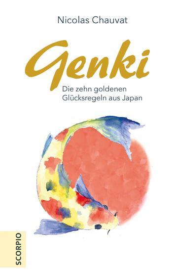 Genki - Die zehn goldenen Regeln aus Japan - cover