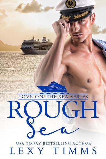 Rough Sea - Love on the Sea Series #2 - cover