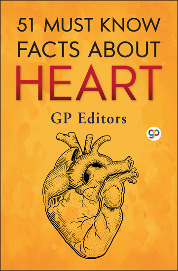 51 Must Know Facts About Heart - cover