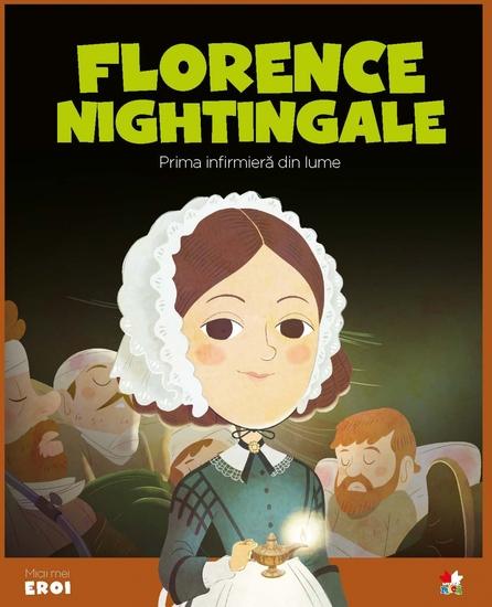 Micii eroi - Florence Nightingale - cover