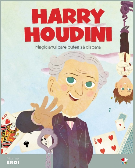 Micii eroi - Harry Houdini - cover