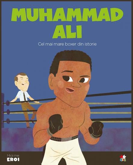 Micii eroi - Muhammad Ali - cover