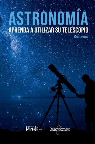 Astronomía Aprenda a utilizar su telescopio - cover