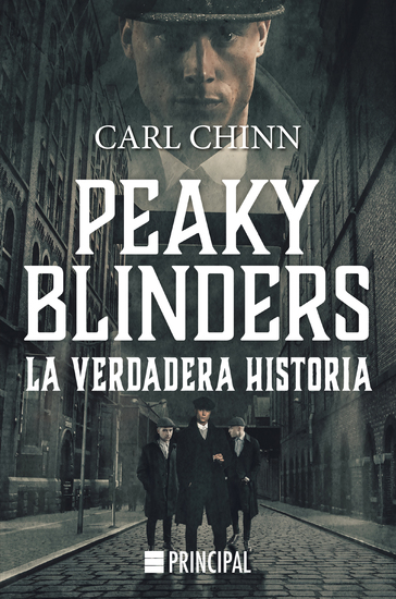 Peaky Blinders - La verdadera historia - cover