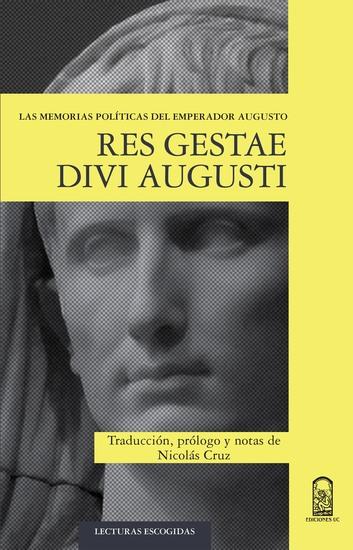 Res Gestae Divi Augusti - Las memorias políticas del emperador Augusto - cover