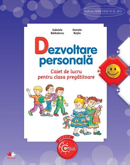 Dezvoltare Personala Caiet De Lucru Pentru Clasa Pregatitoare - cover